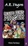 HUNDRA TUSEN PIRATER (A Hundred Thousand Pirates) By A.R.Yngve